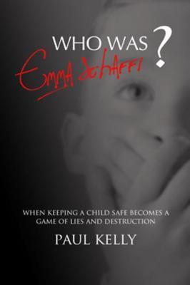 Who Was Emma Schaffi? Paul Kelly