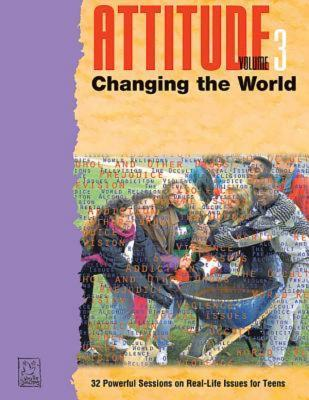 Attitude: Changing The World (Attitude Series)  by  Dirk DeVries