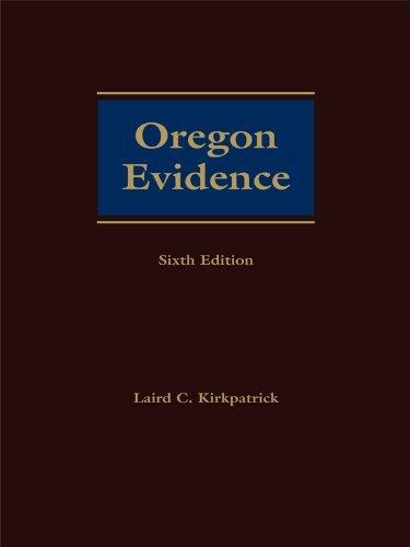Oregon Evidence Laird C. Kirkpatrick