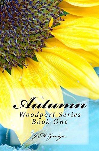Autumn (The Woodport Series Book 1)  by  J M Zuniga