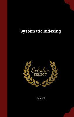 Systematic Indexing J Kaiser