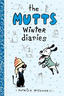 The Mutts Winter Diaries  by  Patrick McDonnell