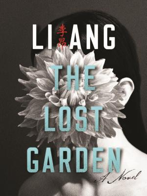 The Lost Garden Ang Li
