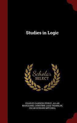 Studies in Logic Charles Sanders Peirce