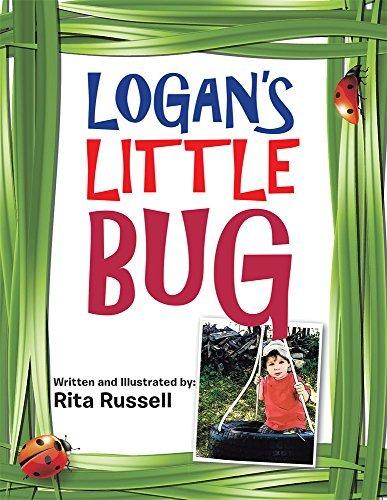 Logans Little Bug Rita Russell