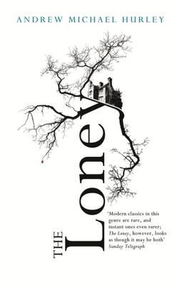 The Loney: Costa Shortlisted 2015 Andrew Michael Hurley