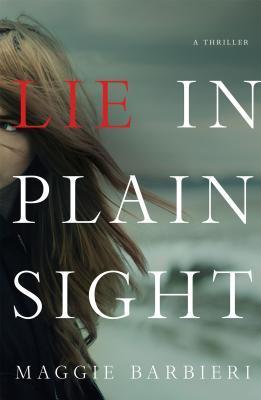 Lie in Plain Sight Maggie Barbieri
