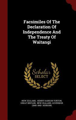 Facsimiles of the Declaration of Independence and the Treaty of Waitangi New Zealand