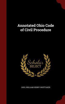 Annotated Ohio Code of Civil Procedure  by  Ohio