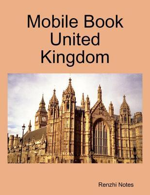 Mobile Book United Kingdom  by  Renzhi Notes