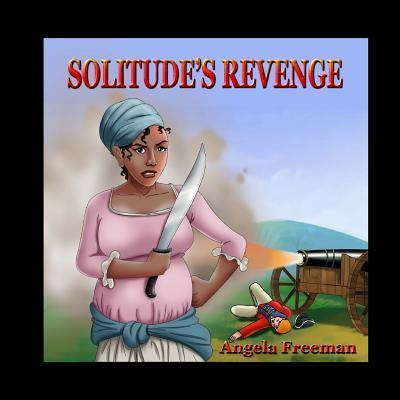Solitudes Revenge  by  Angela Freeman
