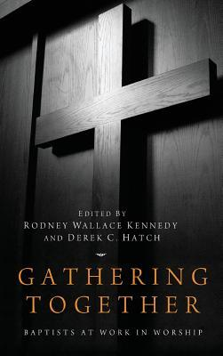 Gathering Together Rodney Wallace Kennedy