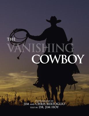 The Vanishing Cowboy Chris Bertoglio