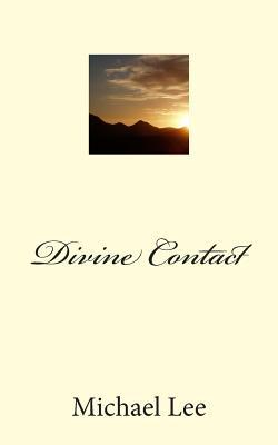 Divine Contact  by  Michael Lee