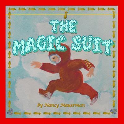 The Magic Suit Nancy Mauerman