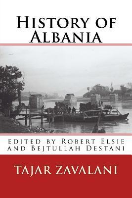 History of Albania Tajar Zavalani