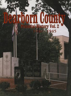 Dearborn Co, IN - Pictorial - Vol II Turner Publishing Company