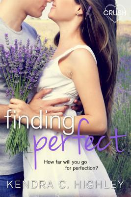 Finding Perfect Kendra C. Highley