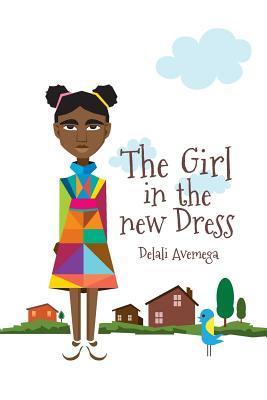 The Girl in the New Dress Delali Avemega
