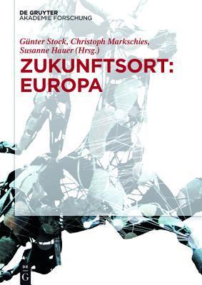 Zukunftsort: Europa  by  Gunter Stock