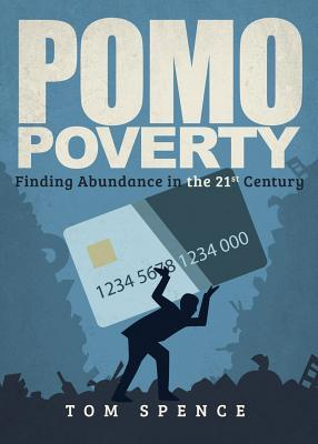 Pomo Poverty  by  Tom Spence