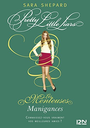 Les Menteuses - tome 13 Sara Shepard