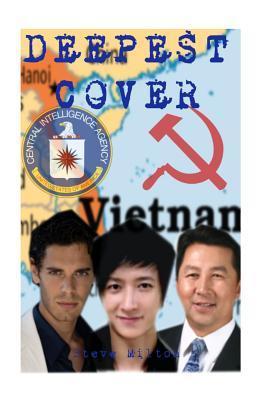 Deepest Cover Steve  Milton