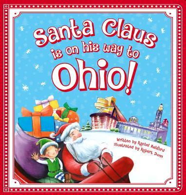 Santa Claus Is on His Way to Ohio!  by  Steve Smallman