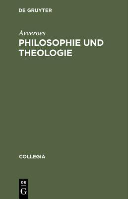 Philosophie Und Theologie Von Averroes Marcus Joseph Muller