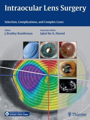 Intraocular Lens Surgery  by  J Bradley Randleman
