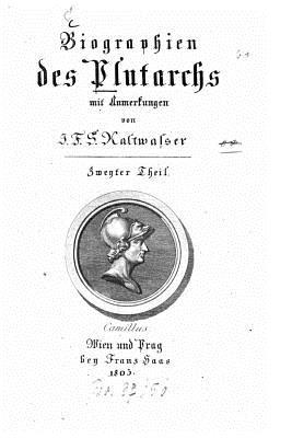 Biographien Des Plutarch  by  Plutarch