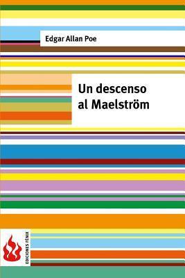 Un Descenso Al Maesltrom: (Low Cost). Edicion Limitada  by  Edgar Allan Poe