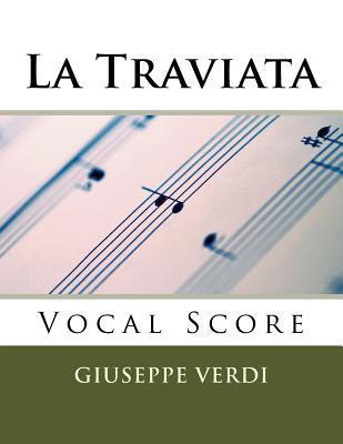 La Traviata - Vocal Score (Italian and English): Schirmer Edition  by  Giuseppe Verdi