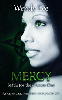 Mercy: Battle for the Chosen One  by  Miss Wendy Lee
