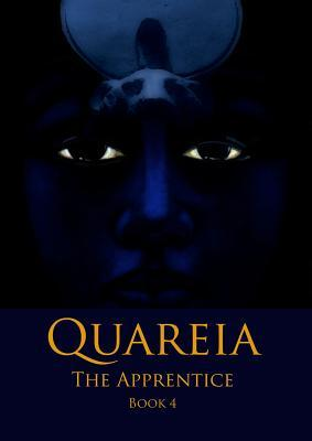Quareia the Apprentice: Book Four  by  Josephine McCarthy