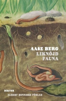 Liknöjd fauna  by  Aase Berg
