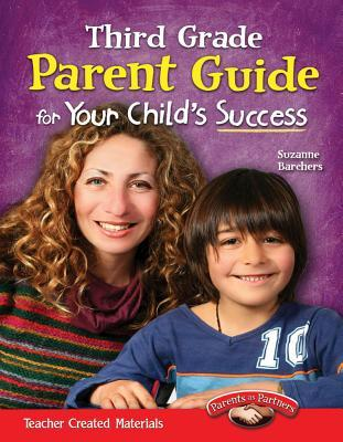 Third Grade Parent Guide for Your Childs Success Suzanne Barchers