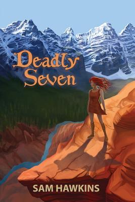 Deadly Seven  by  Sam Hawkins