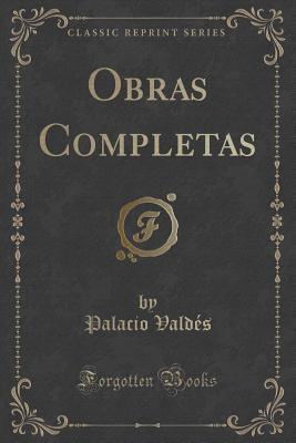 Obras Completas Palacio Valdes