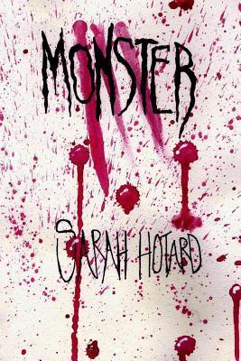 Monster  by  Sarah Hotard