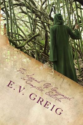 The Legend of Graymyrh: An Experimental High Fantasy  by  E V Greig