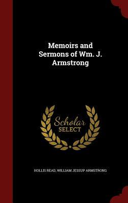 Memoirs and Sermons of Wm. J. Armstrong  by  Hollis Read