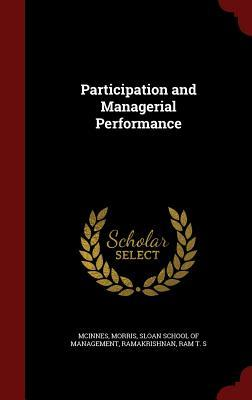 Participation and Managerial Performance  by  Morris McInnes