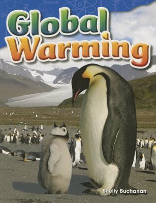 Global Warming (Grade 5) Shelly Buchanan
