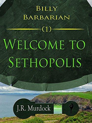 Billy Barbarian - Sethopolis  by  J.R. Murdock