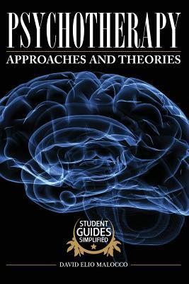Psychotherapy: Approaches and Theories  by  David Elio Malocco