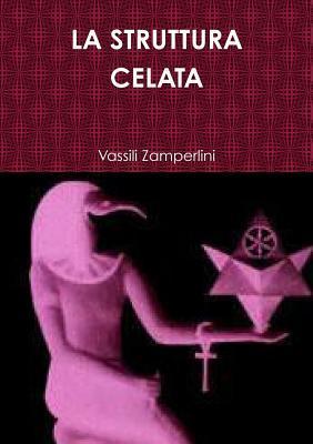La Struttura Celata Vassili Zamperlini