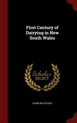 First Century of Dairying in New South Wales  by  British Columbia