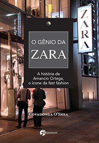 O Gênio da Zara Covadonga OShea