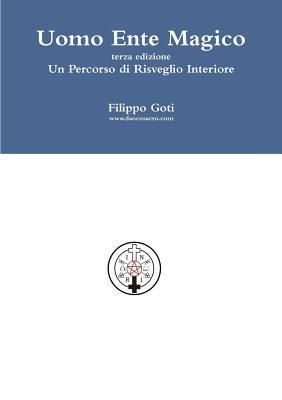 Uomo Ente Magico  by  Filippo Goti